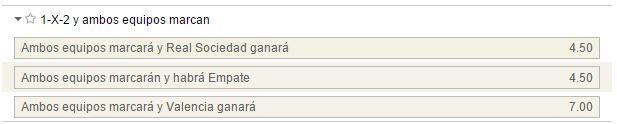 Mercados de 1x2 y marcan ambos equipos en el Real Sociedad - Valencia
