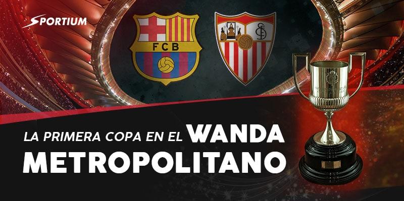 Apuestas a la final de la Copa del Rey: Sevilla vs Barcelona