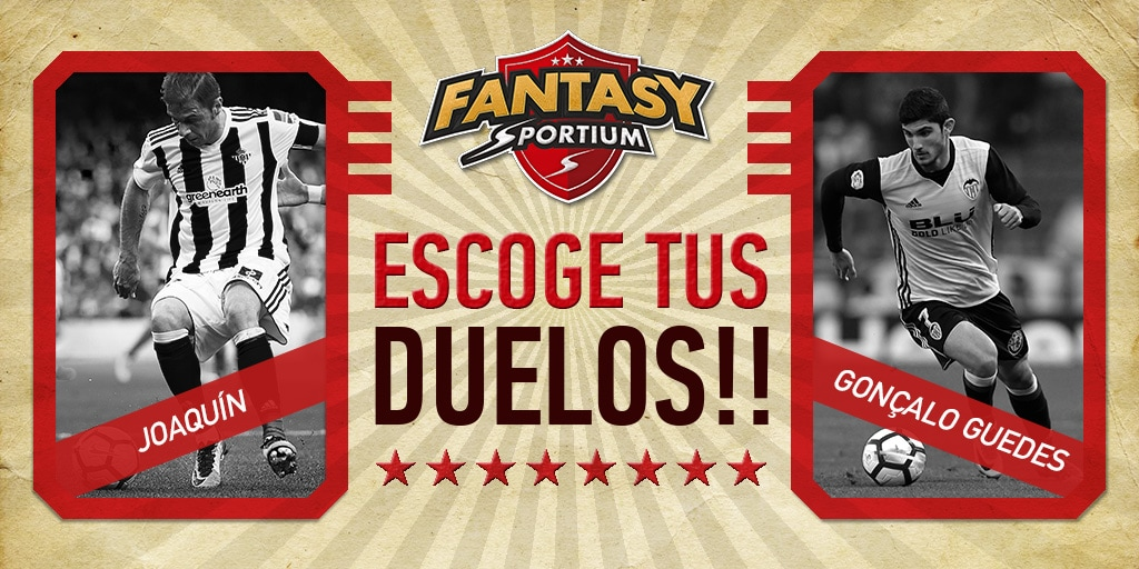 Fantasy Sportium: ¡Joaquín vs Guedes (y el derbi andaluz), protagonistas!